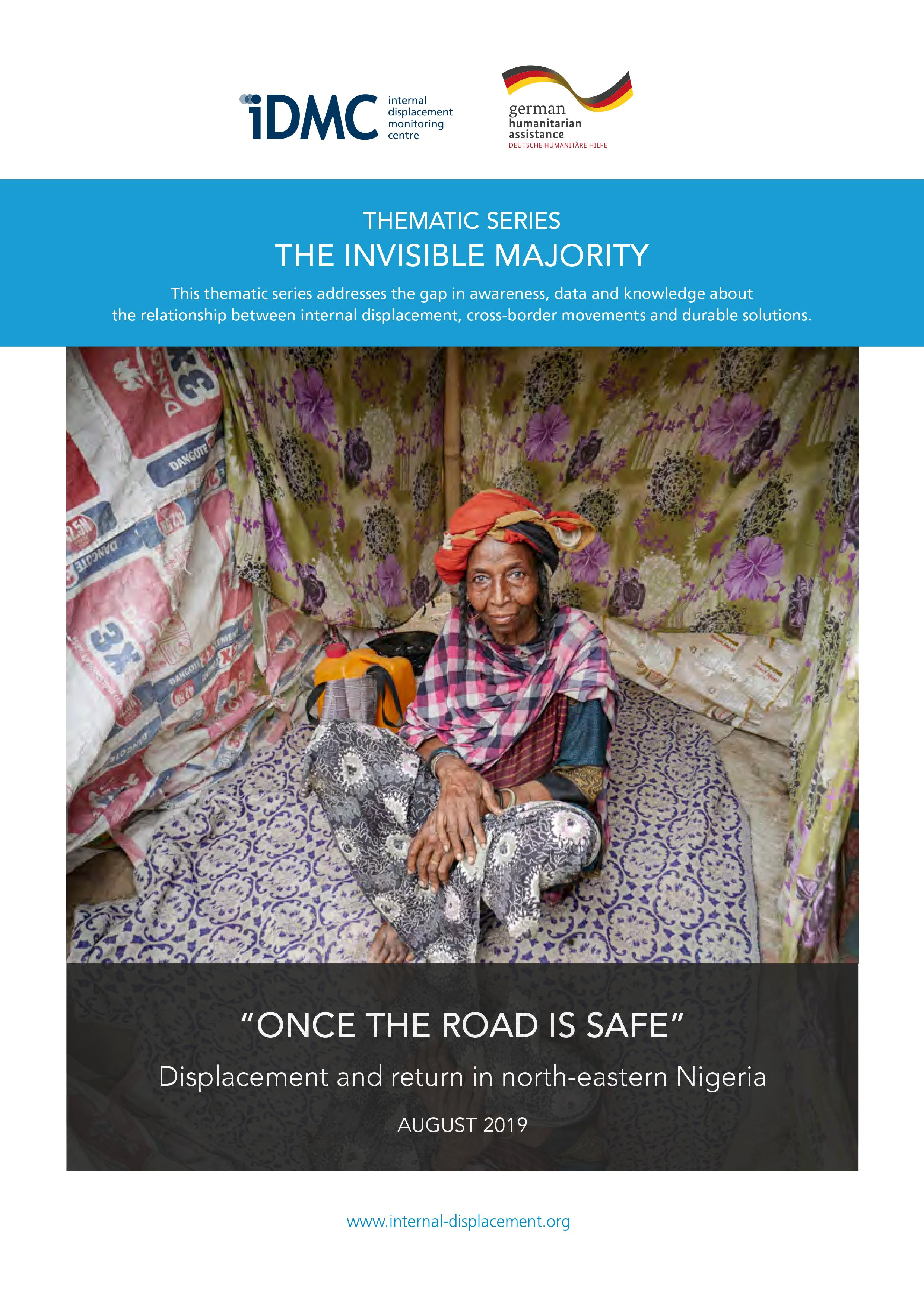 """Once the road is safe"" - Displacement and return in north-eastern Nigeria"