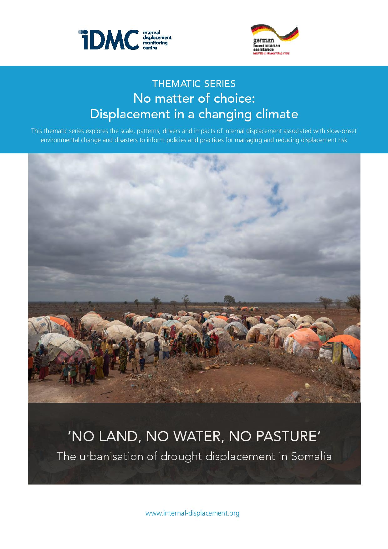 No land, no water, no pasture: the urbanisation of drought displacement in Somalia