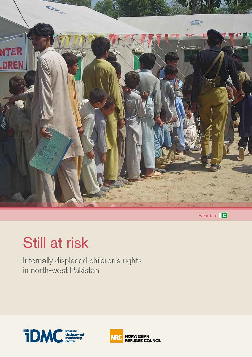 Still at risk: Internally displaced children's rights in north-west Pakistan